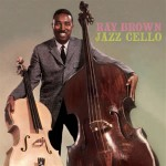 RAY BROWN Jazz cello