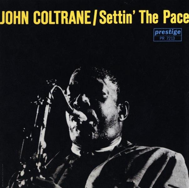 john-coltrane-settin-the-pace-d.jpg