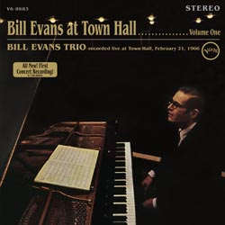 BILL EVANS TRIO Bill Eans at Town Hall
