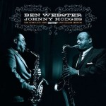 BEN WEBSTER & JOHNNY HODGES Complete 1960 jazz cellar session