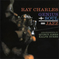 RAY CHARLES Genius + soul