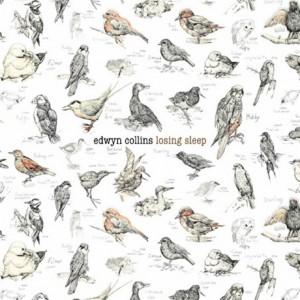 EDWYN COLLINS Loosing sleep
